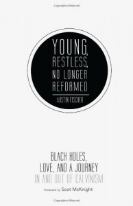 Fischer - Young, Restless, No Longer Reformed