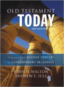 Walton and Hill, Old Testament Today 2nd edn