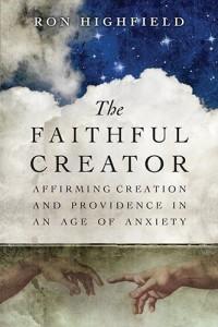 Ron Highfield - Faithful Creator
