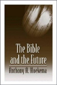 Hoekema - The Bible and the Future